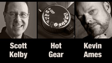 Scott Kelby, Kevin Ames & Hot Gear| Photofocus Podcast 8/5/14