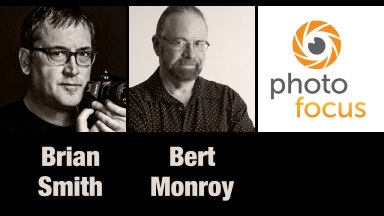 Brian Smith & Bert Monroy | Photofocus Podcast 10/15/14