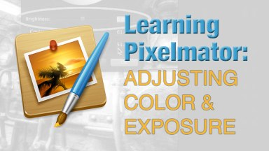 Learning Pixelmator: Adjusting Color & Exposure