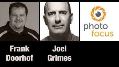 Frank Doorhof & Joel Grimes | Photofocus Podcast 11/5/14