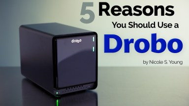 Five Reasons You Should Use a Drobo