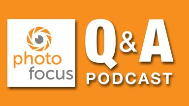 Photofocus Podcast May 25, 2015 — Listener Q&A with Robert Vanelli