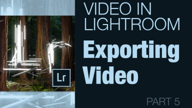 Exporting Video From Lightroom