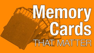 Memory Cards That Matter