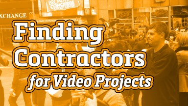 Finding Contractors for Video Projects