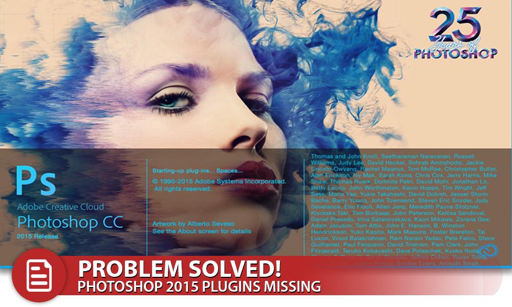 Solution: Photoshop CC 2015 Missing Plugins   Photofocus
