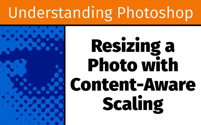 Resizing a photo with Content-Aware scaling
