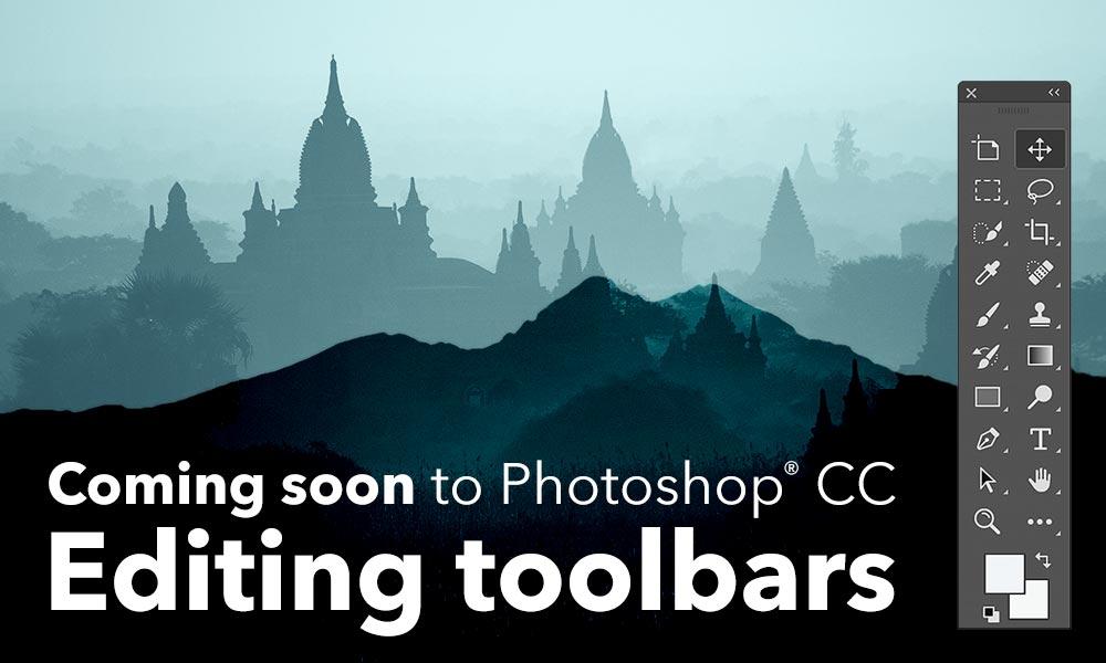 Coming Soon to Photoshop: Editable Toolbars
