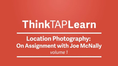 Location Photography: On Assignment with Joe McNally