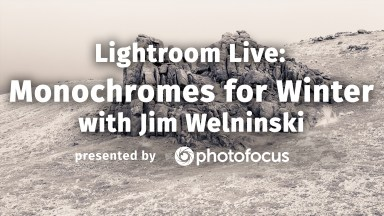 Lightroom Live: Monochromes For Winter With Jim Welninski