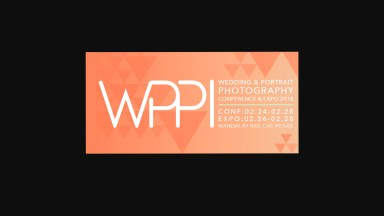 4 Good Reasons You Should Attend WPPI