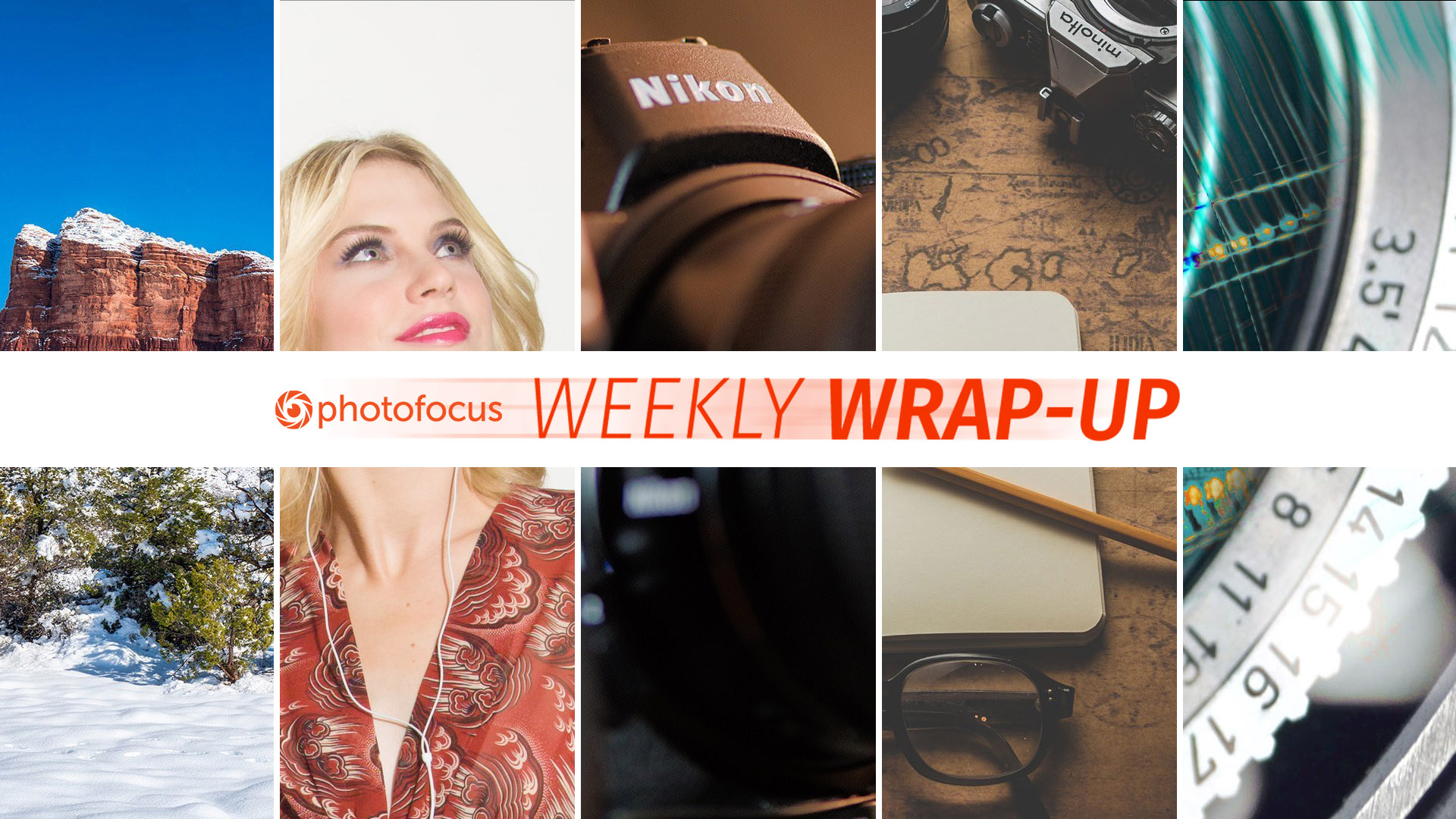The Photofocus Weekly Wrap-Up for March 10, 2019