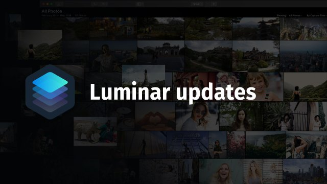 "Skylum releases Luminar 3.1.2, with new ""On This Day"" feature"