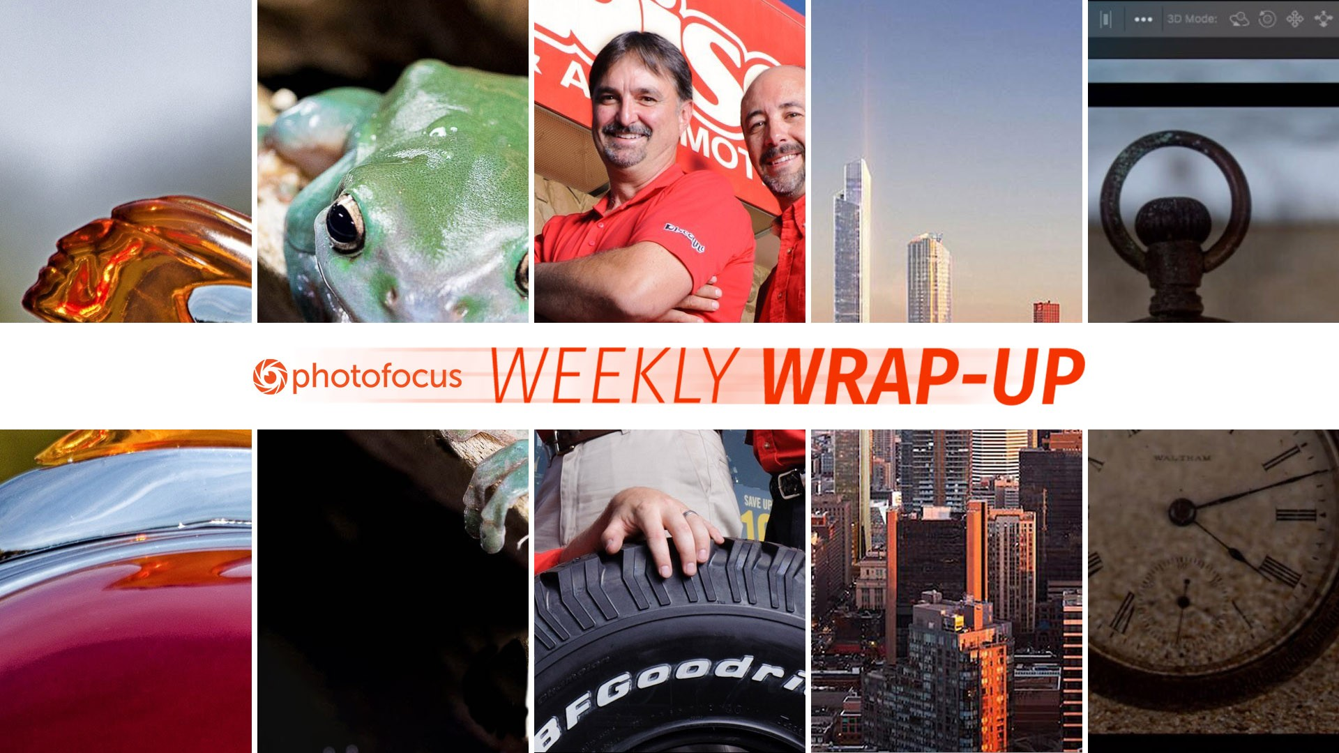 The Photofocus Weekly Wrap-Up for June 16-22, 2019