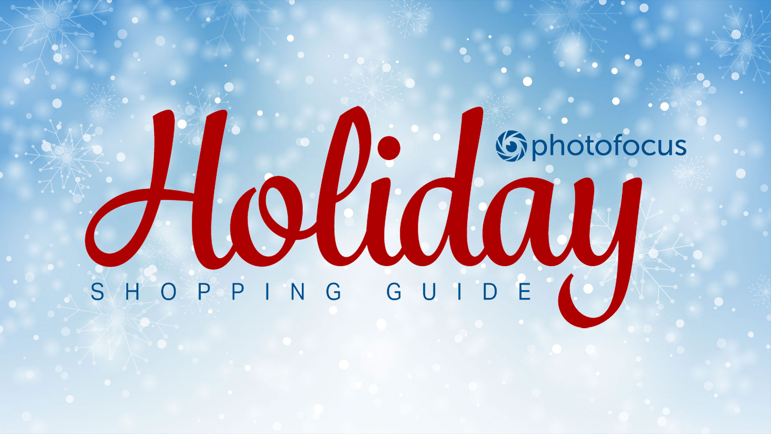 Holiday Shopping Guide | Photofocus