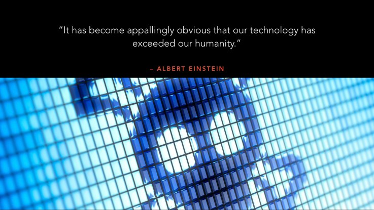 It has become appallingly obvious that our technology has exceeded our humanity – Albert Einstein | New Year reoslutions