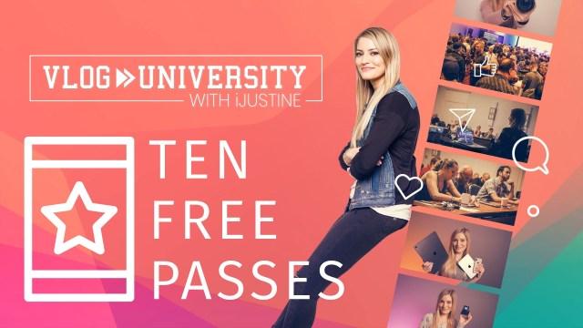 Join us at Vlog University (10 free passes)
