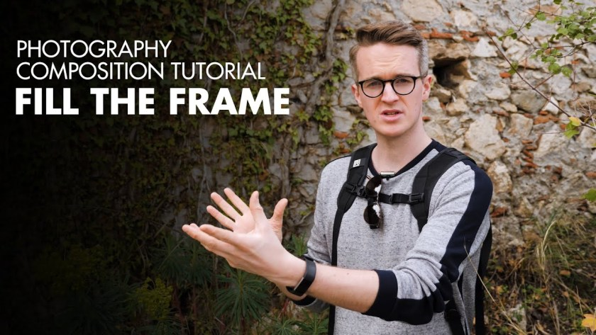 How to improve your composition by filling the frame