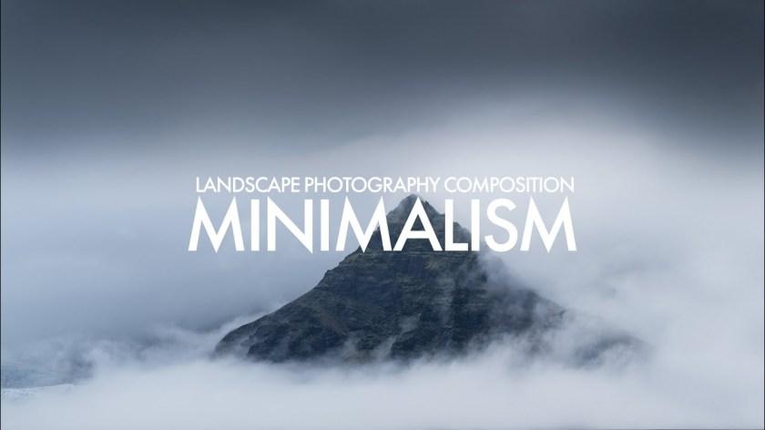 Landscape Photography Composition: Minimalism - youtube