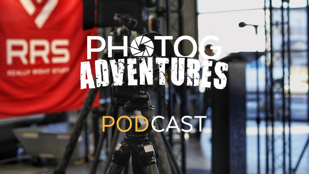 PODCAST 108: Grand Opening of the new Really Right Stuff HQ in Utah & Talk Quality in our Photography