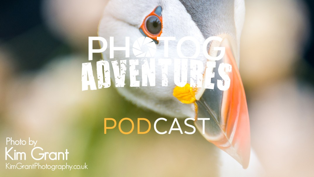 PODCAST 121: Kim Grant | Scottish Photographer Says Try Landscape Photography Without a Tripod | Ep 123 | PATREON ONLY