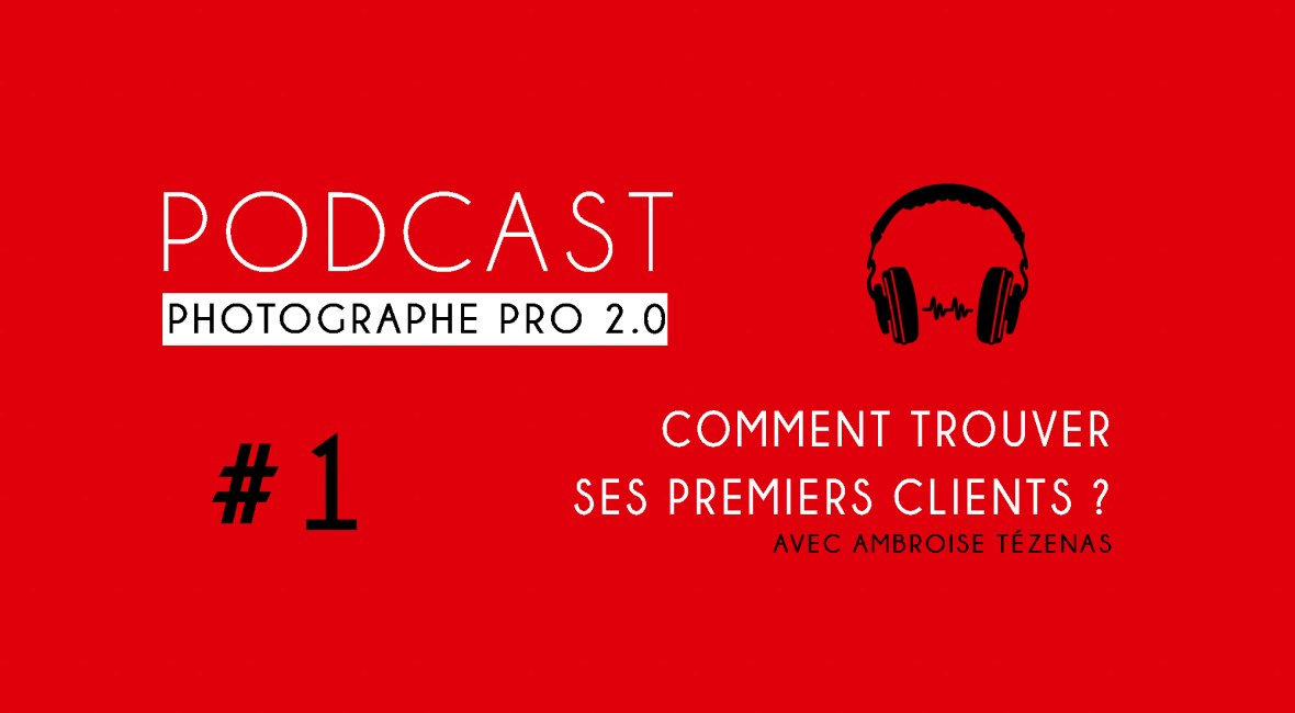 P1 ambroise tézenas podcast photographe pro