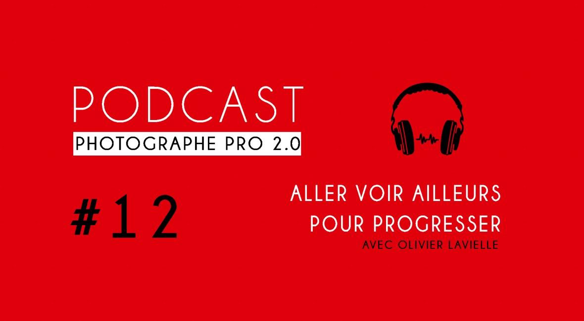 P12 olivier lavielle podcast photographe pro