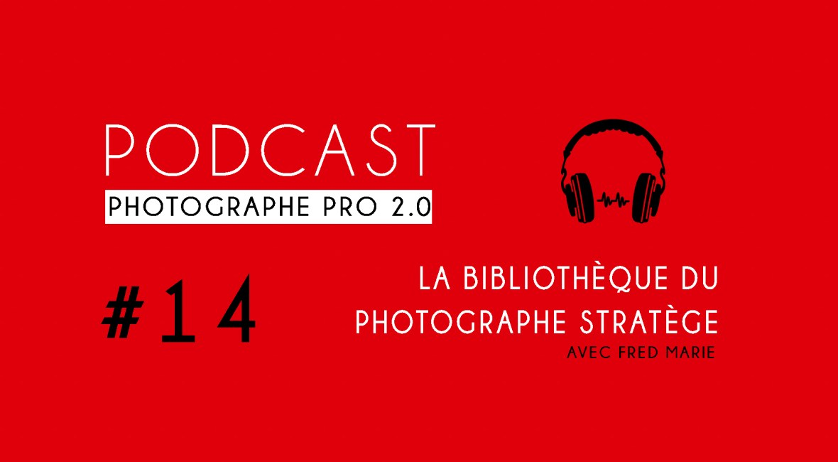 P14 bibliothèque podcast photographe pro