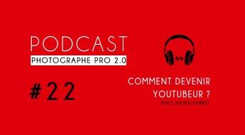 P22 julien fabro podcast photographe pro
