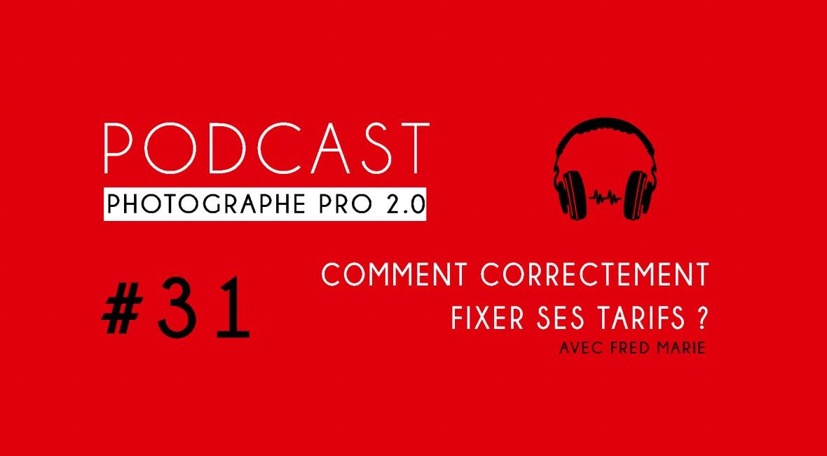 P31 fixer ses tarifs podcast photographe pro