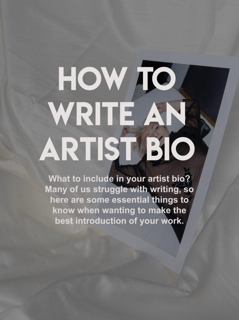 How to Write An Artist Bio