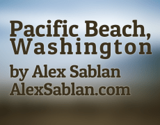 Travel Photography – Pacific Beach, Washington