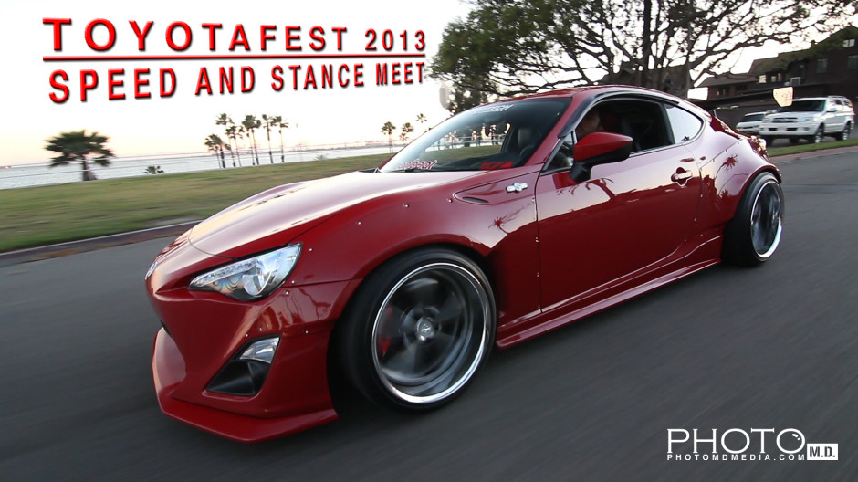 Toyotafest 2013 + Speed and Stance Meet
