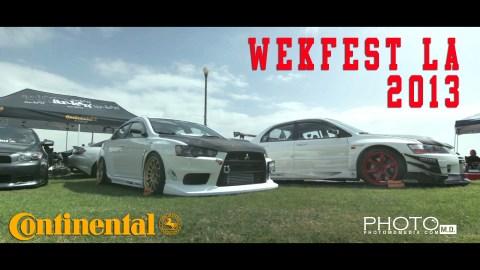 Wekfest LA 2013