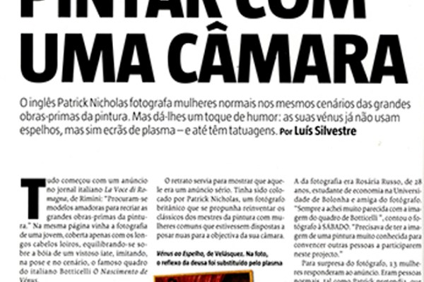 Sábado magazine: Painting with a Camera – Pintar com uma câmara