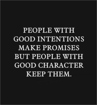 Do you have good intentions or a good character?