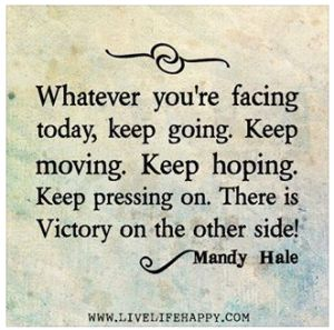 Image result for KEEP PRESSING ONWARD
