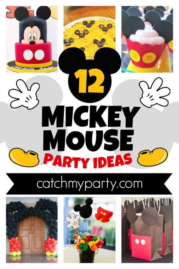 The 12 Best Mickey Mouse Party Ideas For The Perfect Party Catch My Party