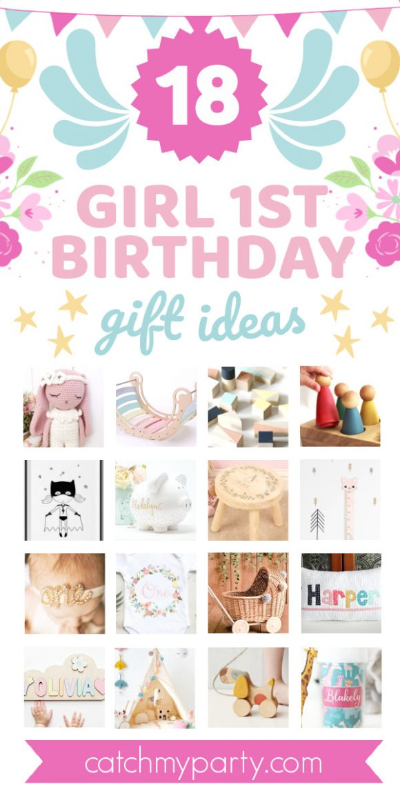 The 18 Best Girl First Birthday Gift Ideas That You Ll Love Catch My Party