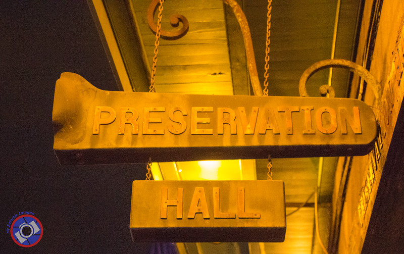Sign for Preservation Hall (©simon@myeclecticimages.com)
