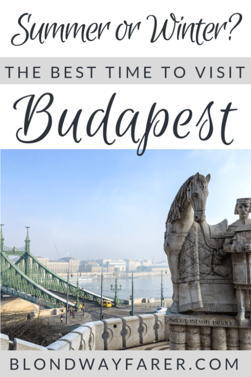 best time to visit budapest | best time to go to budapest | best time to travel to budapest | budapest best time to visit | trips to budapest | budapest in summer | budapest in winter