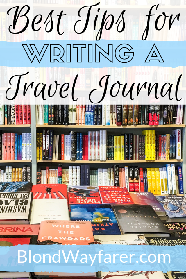 writing travel journal | writing a travel journal | travel journal writing | how to write a travel journal | travel journal tips | travel journal how to