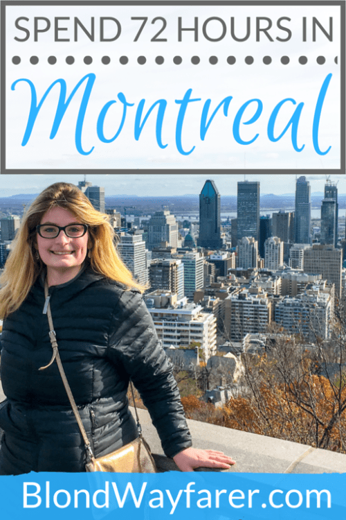 72 hours in montreal   montreal in three days   three days in montreal   3 days in montreal   montreal in 3 days   montreal weekend getaways   montreal weekend trip   long weekend in montreal   weekend in montreal itinerary