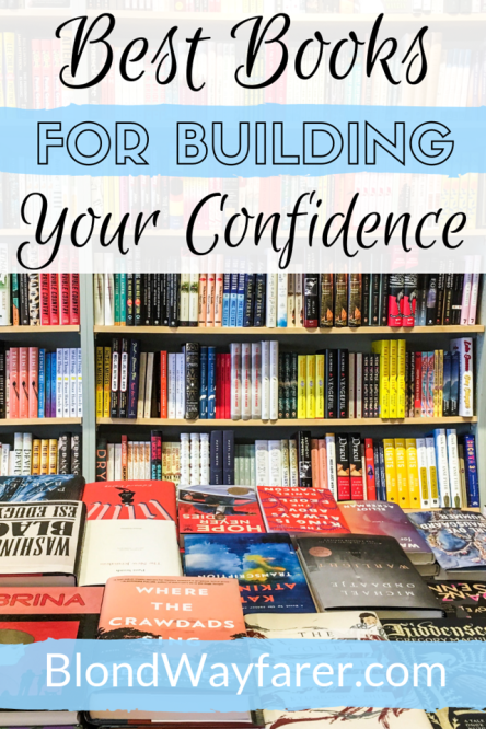 best books to build confidence | best books for building confidence | best books to build self confidence | best books for self esteem and confidence | best books for self esteem | best books for building self esteem | books to increase confidence