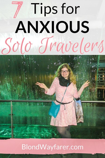 pre-travel anxiety | solo travelers | anxious travelers | solo female travel | travel tips | wanderlust | travel inspiration