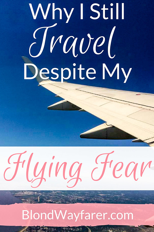 still travel despite my flying fear | fear of flying | scared to fly | anxiety tips | travel tips | plane hacks | wanderlust | solo female travel
