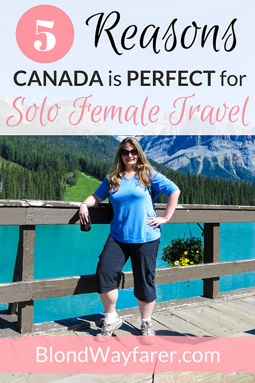 Solo Female Travel | Travel Canada | Travel Toronto | Travel Montreal | Travel Vancouver | Wanderlust | Travel Tips | North America | Travel Inspiration