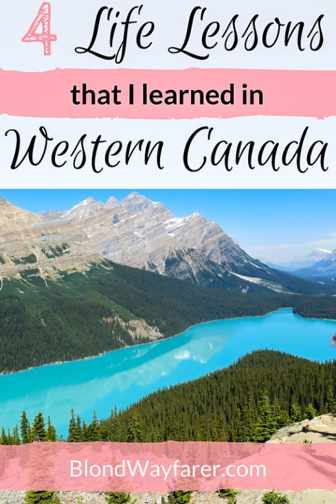 lessons western canada taught me   canada   north america travel   banff   jasper   alberta   british columbia   solo female travel   travel stories