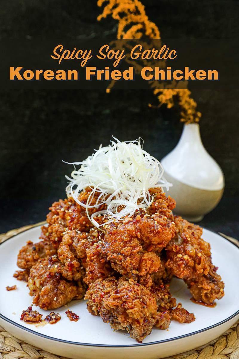 Spicy Soy Garlic Fried Chicken Recipe