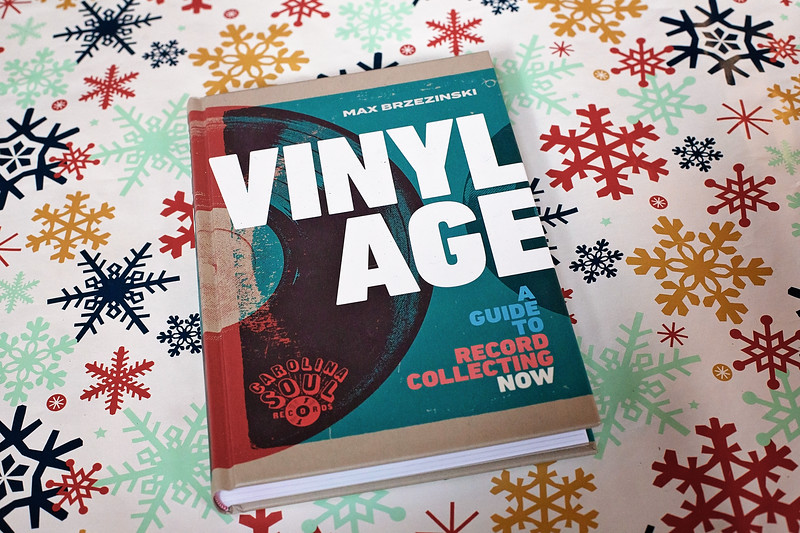 Vinyl Age: A Guide to Record Collecting Now by Max Brzezinski and Carolina Soul from Black Dog and Leventhal